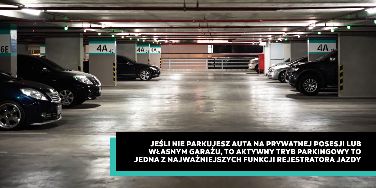 Aktywny Tryb Parkingowy - Najważniejsza funkcja rejestratora jazdy?
