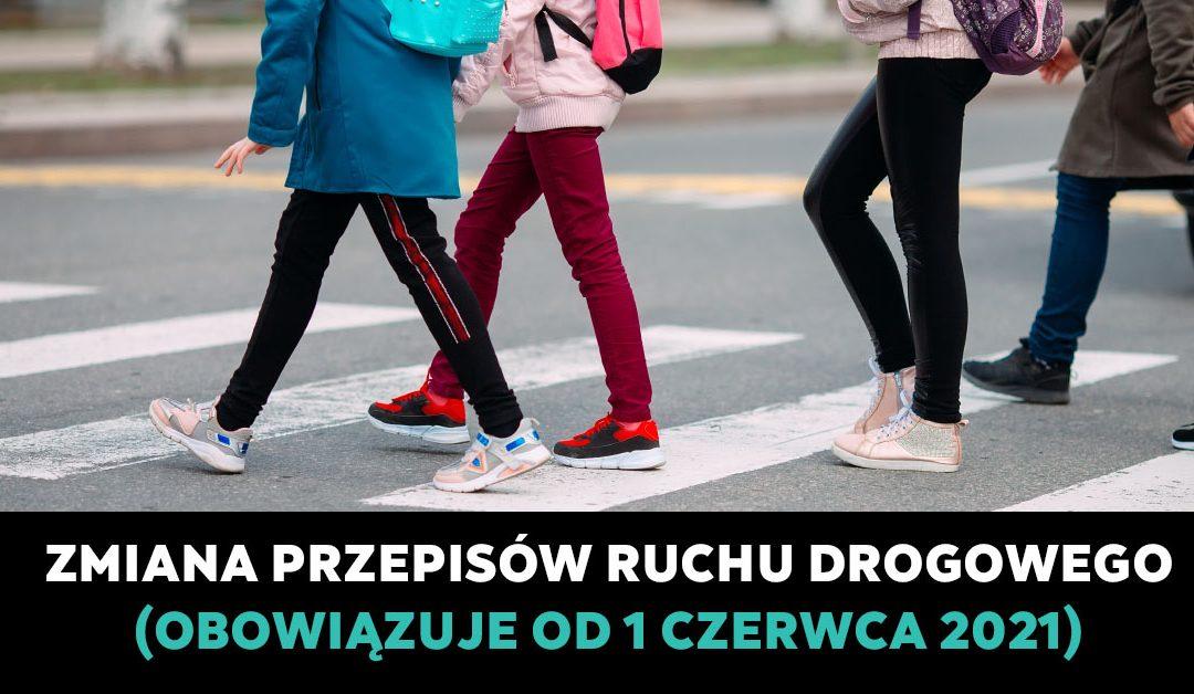 Nowe przepisy ruchu drogowego od 1 czerwca 2021